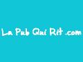 La Pub Qui Rit.com